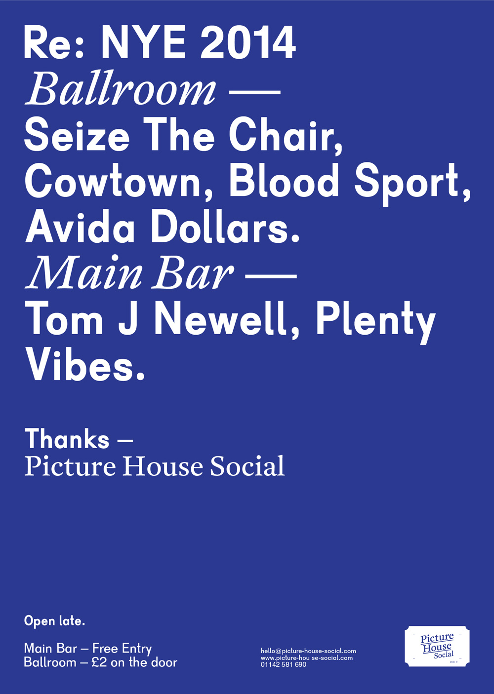 Picture House Social New Years Eve poster 2014